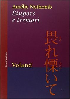 Amazon.it: Stupore e tremori - Amélie Nothomb, B. Bruno - Libri