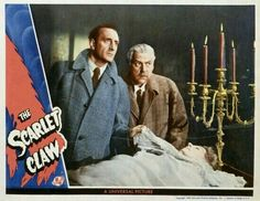 Lobby Card from the film The Scarlet Claw Hollywood Actor, Classic Hollywood, Sherlock Holmes Stories, 221b Baker Street, Universal Pictures, Old Tv, Best Actor, Detective, I Movie