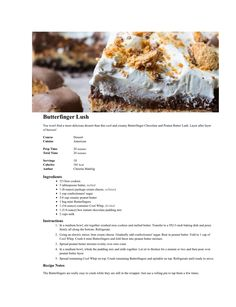 Butterfinger Lush http://spicysouthernkitchen.com/butterfinger-chocolate-and-peanut-butter-lush/