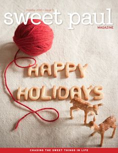 Sweet paul, Happy Holiday's ,issue 3.