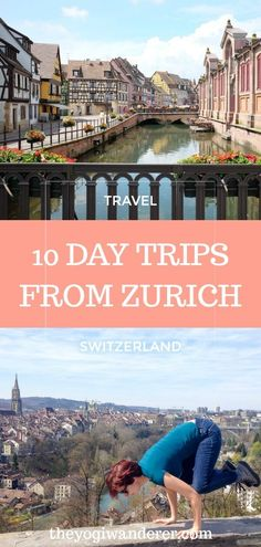 10 day trips from Zurich, Switzerland A list of 10 great day trips from Zurich for visitors and locals alike, based on my own experience of more than 4 years living and traveling in Switzerland. Travel Tips For Europe, Hiking Europe, Places To Travel, Travel Destinations, Budget Travel, Travel Plan, Travel Ideas, European Vacation, European Destination