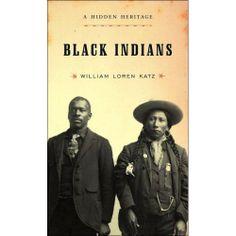 """""""Black Indians: A Hidden Heritage"""" by William Loren Katz"""