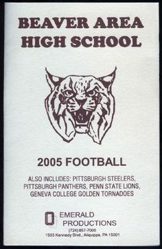 2005 BEAVER AREA HIGH PITTSBURGH STEELERS PANTHERS PENN ST FOOTBALL SCHEDULE