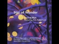 """♥ Peter Buffett (feat. Kim Robertson) - 'Silent Night' from the album """"Star of Wonder"""" ... totally unique and gorgeous swirling, heavenly instrumental and vocalize variations, leading to a final ecstatic statement of the classic song melody  - YouTube"""