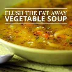 Flush the Fat Away Vegetable Soup is packed with nutritional powerhouses to help you lose weight while feeling satiated! #flushthefataway #vegetablesoup #weightloss