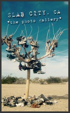 Photos of Slab City, California: the Last Free Place on Earth!