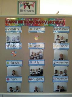Birthday calendar in my classroom!