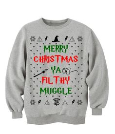 Harry Potter Clothing. Merry Christmas Ya Filthy Muggle!