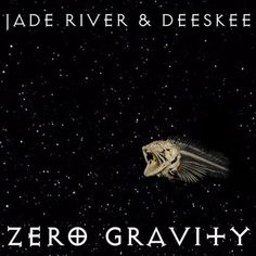 """New post on Getmybuzzup- Album Stream: Jade River & Deeskee - """"Zero Gravity"""" [Audio]- http://getmybuzzup.com/?p=745278- Please Share"""