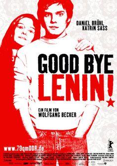 Good Bye, Lenin! (Adeus, Lenine! (PT) ou Adeus, Lênin! (BR)) é um filme alemão de 2003 dirigido por Wolfgang Becker.  Inspirado em um período importante da história cultural da Europa - a queda do Muro de Berlim e a reunificação das duas Alemanhas