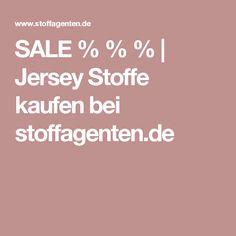 SALE % % % | Jersey Stoffe kaufen bei stoffagenten.de Diy Shops, Fabrics, Crafts