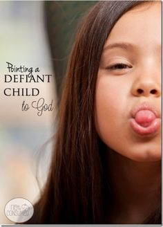 Parenting a Defiant Child - excellent tips for parents to turn a strong willed child towards God by taking time to see the heart of what is really going on!