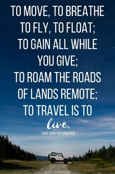 Inspiring travel quotes you need in your life clever quotes