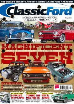 Classic Ford May 2013 #classic #ford #magazine #car #auto #escort #capri #anglia #popular #100e #zephyr #thames #400e