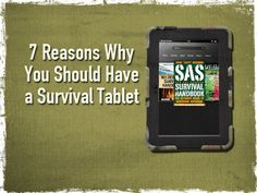 7 Reasons Why You Should Have a Survival Tablet