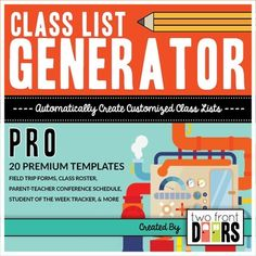 Tired of your ever-changing class list? Scrambling to figure out which of your students brought back their permission slip? Let this handy-dandy tool do the work for you... enter your students names once and watch them automatically populate each and every list template in this collection.