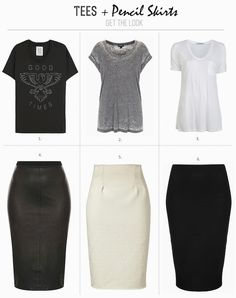 Get the look: Tees + Pencil Skirts. If I had to dress up for work, this is how I would do it.