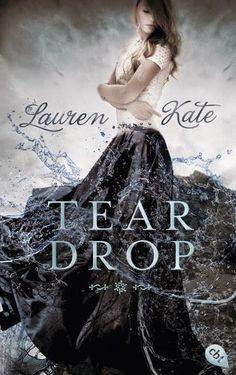 Teardrop ist die neue Buchserie von der Autorin Lauren kate ... wer freut sich noch auf dieses Buch?