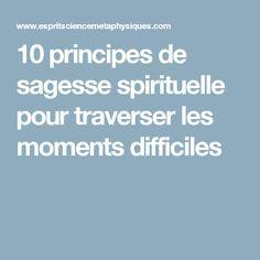 10 principes de sagesse spirituelle pour traverser les moments difficiles Vie Positive, Positive Mind, Positive Words, Positive Attitude, Positive Vibes, Moments Difficiles, Miracle Morning, Conscience, Anti Stress