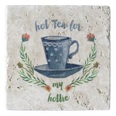 hot tea for hottie stone trivet