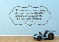 Wall Vinyl Quote If There Ever Comes a Day Winnie by aubreyheath