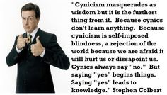 stephen colbert quotes - Google Search