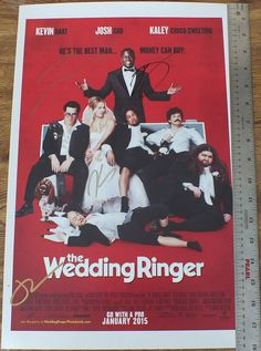 """Signed by the Cast """"THE WEDDING RINGER"""" Kevin Hart,Kaley Cuoco-Sweeting (Big Bang Theory) ,Josh Gad (Olas)"""