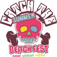 High Quality Guaranteed,create a gift with Catch the summer beach fest Design logo on t shirts or phone cases from HICustom.net .24 hour service available.