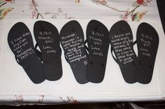 Flip flops for your Bridesmaids (including a message on the bottom)