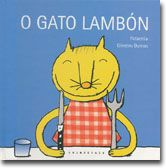I-CC PAT gat azul. O gato lambón / adaptación de Patacrúa a partir do conto popular ; ilustracións de Oliveiro Dumas