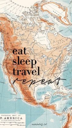 Eat Sleep Travel Repeat | Travel quotes | Inspirational travel quotes | #travelquotes