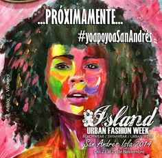 Primer Island Urban Fashion week 2014 en #SanAndresIslas