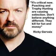 🙏🙏 #whataboutusripples #whataboutus #stophunting #banhunting Stop Animal Testing, Stop Animal Cruelty, Ricky Gervais Quotes, Type 1, Intelligent People, The Ugly Truth, People Of The World, Animal Welfare, Animal Rights