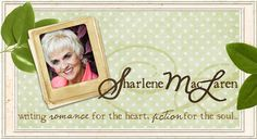 Sharlene MacLaren a Christian author I've just discovered!