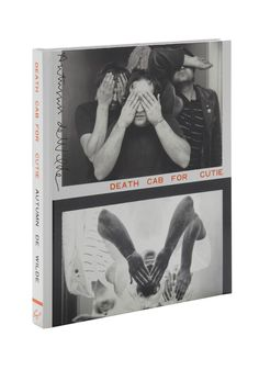 Death Cab for Cutie book of photographs by Autumn de Wilde .. interviews and other fun!