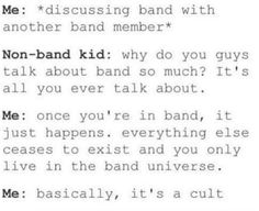 """My band teacher said """"thank you to the parents for letting your children join our little um cult."""" At awards ceremony it was hilarious Marching Band Trombone, Marching Band Couples, Marching Band Funny, Funny Band Memes, Flute Problems, Marching Band Problems, Band Mom, Band Nerd, Love Band"""