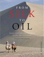 From Silk to Oil is directed at teachers of high school world history, global studies, social studies, geography, literature, and art.