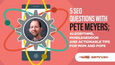 5 SEO Questions with Pete Meyers; Algorithms, Mobilegeddon and Actionable Tips for Mom and Pops - https://goo.gl/4czzLQ