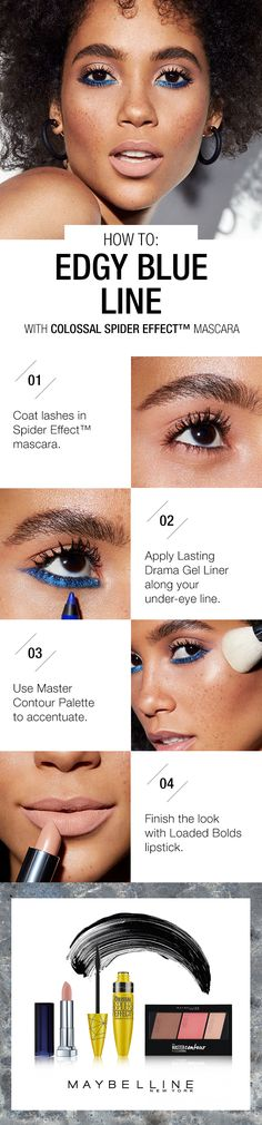 Looking to learn how to wear blue liner? Amp up the edge with this makeup tutorial. Here's how to: Start with Maybelline Spider Effect mascara to open up eyes with bold, sculpted lashes. Next, draw a thick line along the lower lash line with Lasting Drama Gel eyeliner in 'Lustrous Sapphire'. Using the Master Contour palette, define facial structure with a contour and highlight. Finish this colorful summer makeup look with Loaded Bolds lipstick in 'Nude Thrill'. Dramatic Eyeliner, Gel Eyeliner, Spider Lashes, Matte Lips, Matte Lip Color, Lip Colors, Makeup Guide, Makeup Tricks, How To Make Lipstick