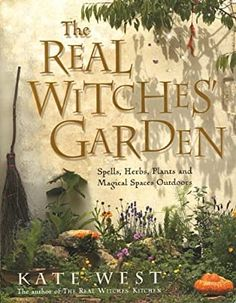 Garden Spells, Witchy Garden, Green Witchcraft, Witchcraft Books, Hedge Witchcraft, Wiccan Books, Real Witches, Witch Herbs, Witch Shop