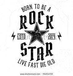 Born To Be A Rock Star - Tee Design For Print