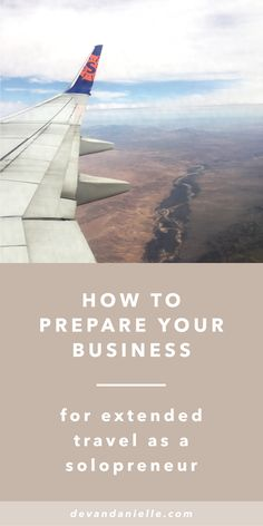 How to Prepare your Business for Extended Travel as a Solopreneur, by Devan Danielle LLC. As solopreneurs, we wear multiple hats everyday to keep our businesses going. It's tough keeping up with client work, emails, meetings, blog posts, newsletters, social media, and finances on a daily basis. Now imagine doing all of that while also being on a relaxing, adventurous vacation... Hah, yeah right! That's why I've put together a list of tips to prepare your business for travel.