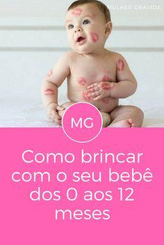 Como brincar com crianças | Como brincar com o seu bebê dos 0 aos 12 meses | Olhem que legal para as mamães que tem filhos menores de 1 aninho!