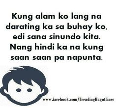 . Filipino Quotes, Tagalog Quotes, Hugot Lines, Pick Up Lines, Life Lessons, Poems, Humor, Funny, Iron