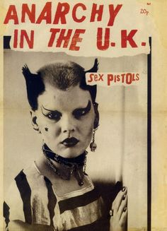 Anarchy in the U.K. fanzine, UK, 1976. Photo: Ray Stevenson. Design: Jamie Reid. Source: Punk: An Aesthetic
