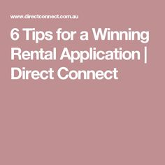 6 Tips for a Winning Rental Application | Direct Connect