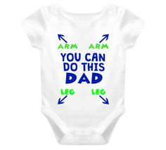 You Can Do This Dad Baby One Piece Great baby onesie! Perfect for new Dad's…