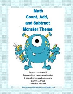 A charming collection of 11 worksheets to practice beginning math skills.  This package includes: 3 pages counting to 10 2 pages adding the silly monsters together 2 pages taking away the silly monsters  One Cut and Paste One Count and Color Addresses CCSS Linda McCormick