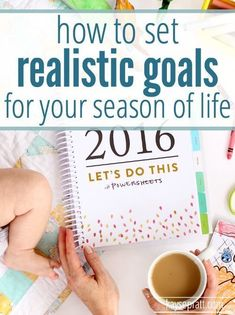 How to set realistic goals that are both meaningful and doable, for whatever stage of life you're in! Perfect alternative to New Year's Resolutions! From Kayse Pratt Home Management Binder, Time Management, Seasons Of Life, Goal Planning, Planner Organization, Organizing, Work From Home Moms, Life Planner, Life Goals