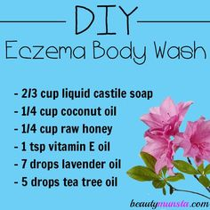 Make your own DIY eczema body wash! It's all natural, moisturizing and healing